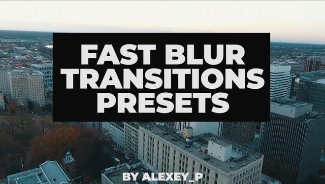 Fast Blur Presets: Premiere Pro Presets