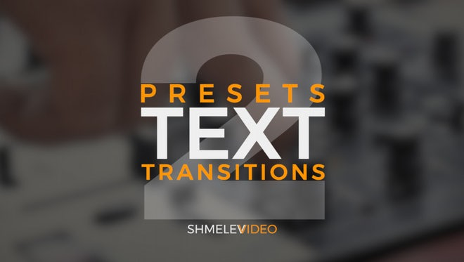 Text Transitions Presets V.2: Premiere Pro Presets