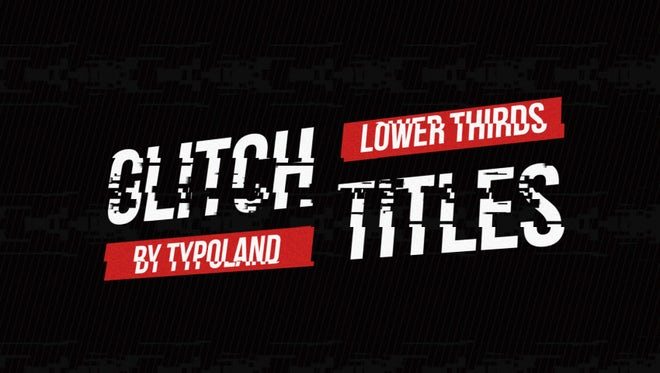 Glitch Titles & Lower Thirds Pack: After Effects Templates