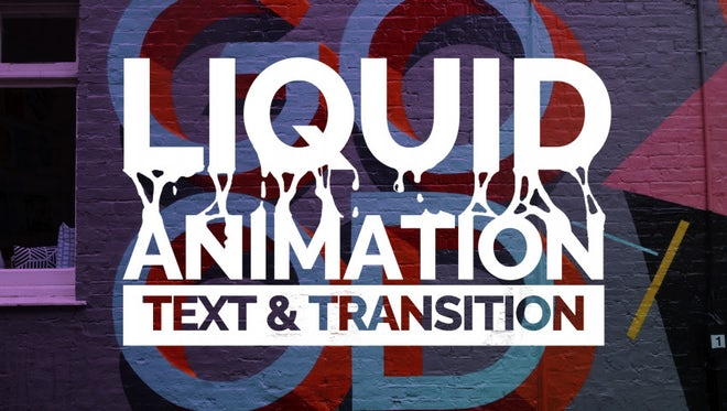 Liquid Animation Text & Transitions: After Effects Templates