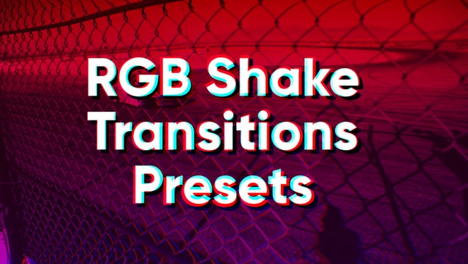 RGB Shake Transitions Presets: Premiere Pro Presets