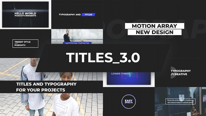 The Titles v3.0 / Typography Pack: After Effects Templates
