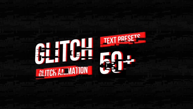 50 Glitch Text Presets Pack: Motion Graphics Templates