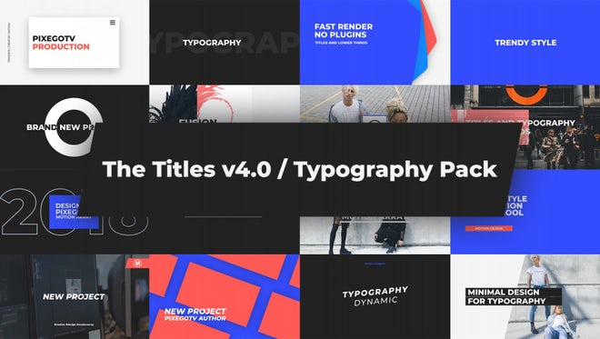 The Titles v4.0 / Typography Pack: After Effects Templates