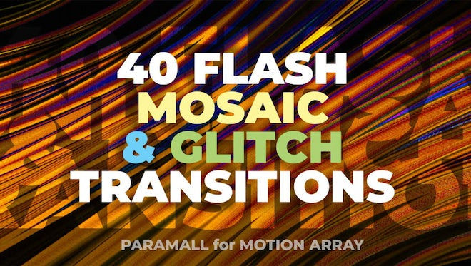 40 Flash Mosaic & Glitch Transitions: Premiere Pro Presets