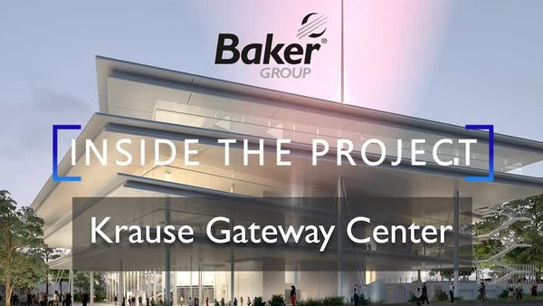 Inside the Project: Krause Gateway Center