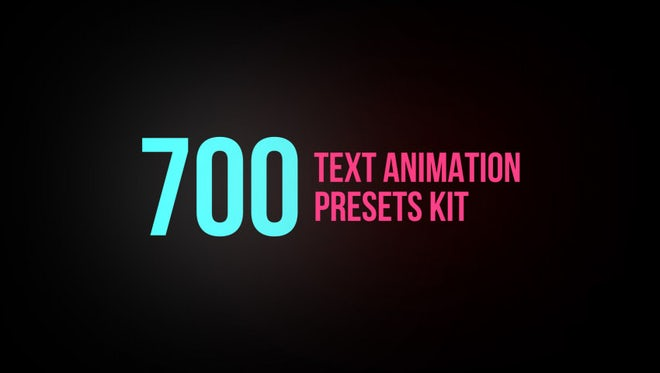 700+ Text Animation Presets Kit: After Effects Presets