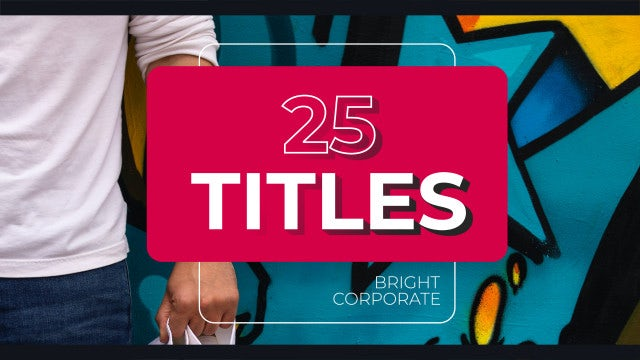 25 Bright Titles: After Effects Templates
