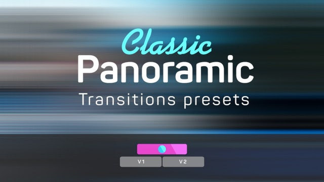 Classic Panoramic Transitions Presets: Premiere Pro Presets