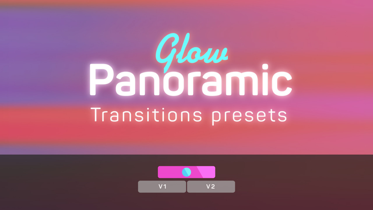Glow Panoramic Transitions Presets - Premiere Pro Presets