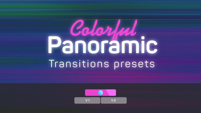 Colorful Panoramic Transitions Presets: Premiere Pro Presets