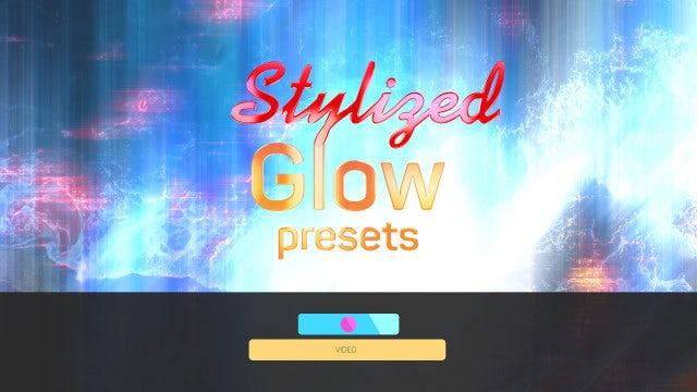Stylized Glow Presets: Premiere Pro Presets