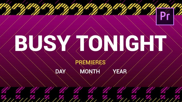 Get Busy Opener: Premiere Pro Templates
