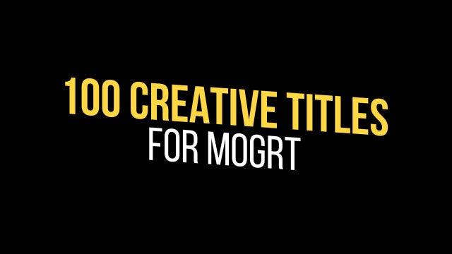 100 Creative Titles: Motion Graphics Templates