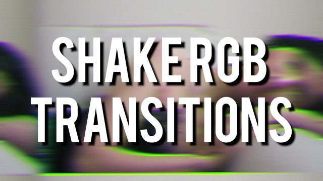 Shake RGB Transitions: Premiere Pro Templates
