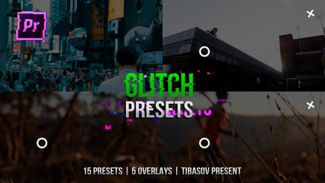 Glitch Presets: Premiere Pro Presets