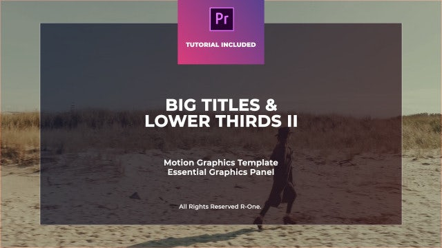 Big Titles & Lower Thirds II MOGRT: Motion Graphics Templates