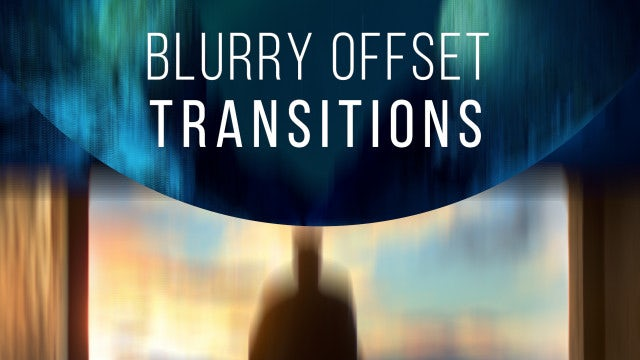 Blurry Offset Transitions: Premiere Pro Templates
