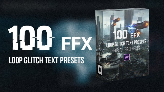 100 Loop Glitch Text Presets: After Effects Presets