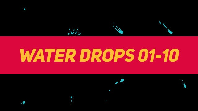 Liquid Elements Water Drops 01-10: Motion Graphics Templates