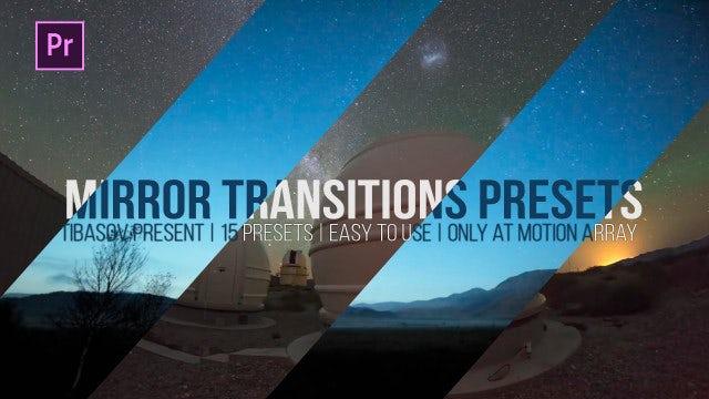 Mirror Transition Presets: Premiere Pro Presets