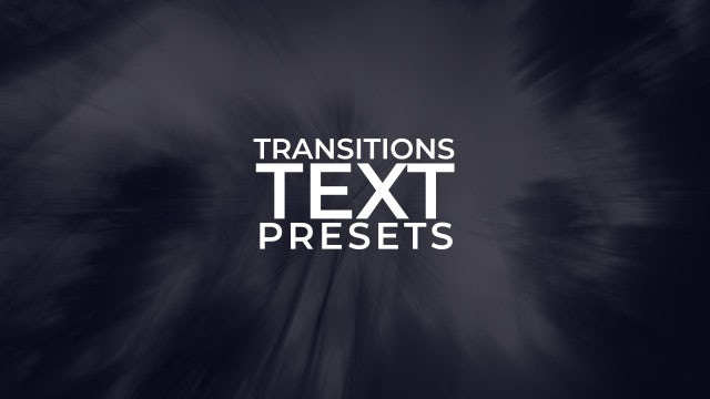 Text Transitions Presets: After Effects Presets
