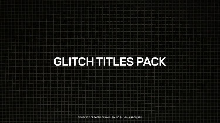 Glitch Titles: Premiere Pro Templates