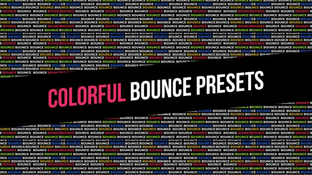 Colorful Bounce Presets: After Effects Presets