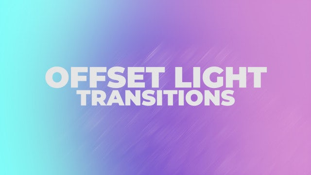 Offset Light Transitions: Premiere Pro Presets