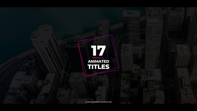 17 Animated Titles: Motion Graphics Templates