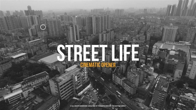 Street Life Cinematic Opener: After Effects Templates