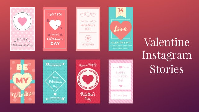 Valentine Instagram Stories: After Effects Templates