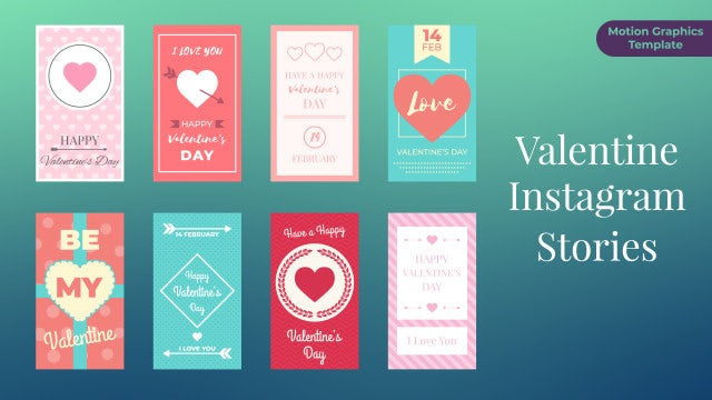 Valentine Instagram Stories: Motion Graphics Templates