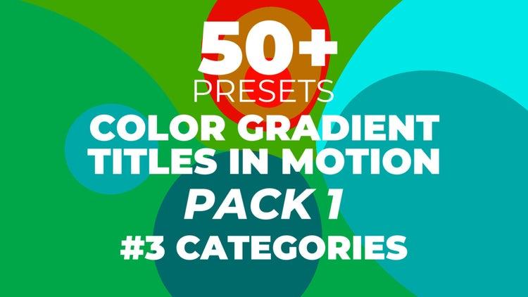Color Gradient Titles In Motion: Premiere Pro Presets
