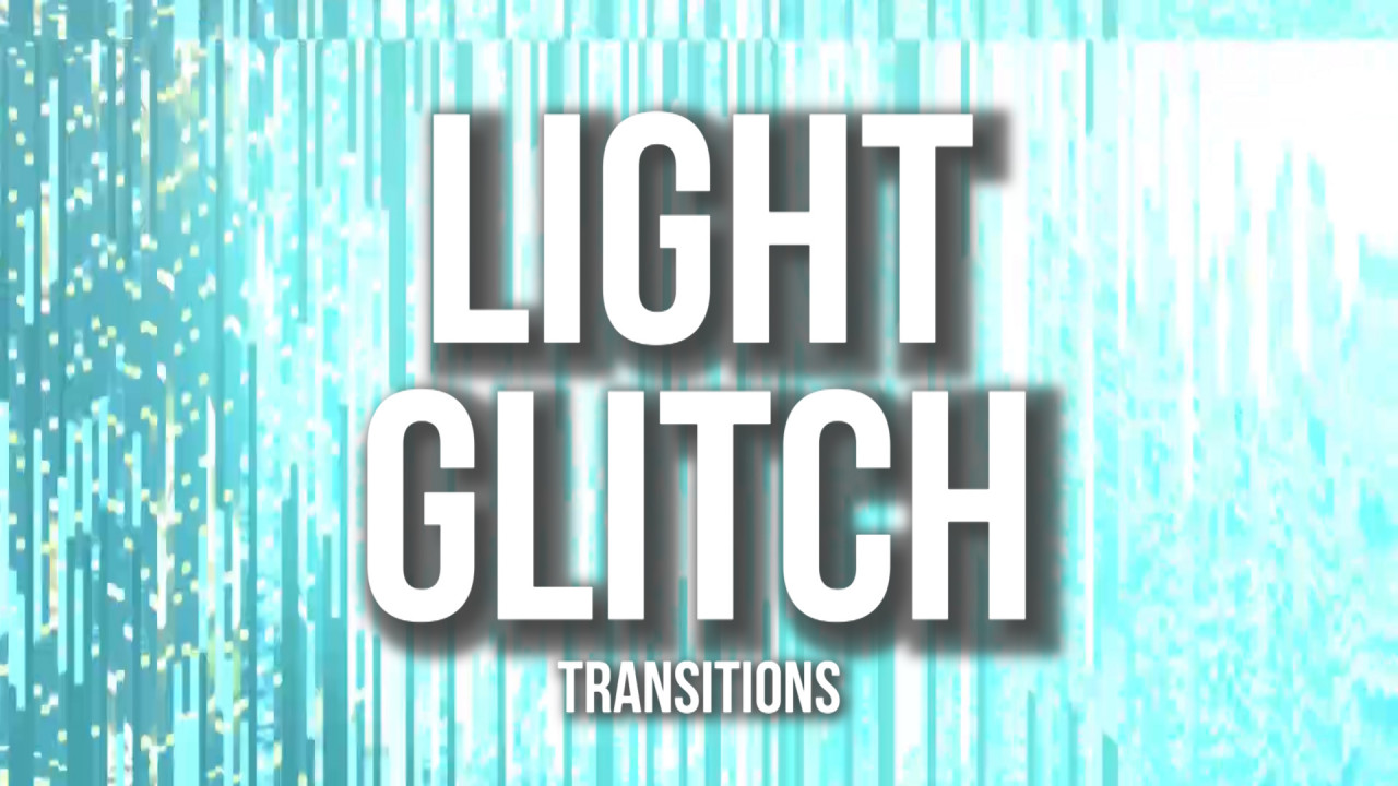 Light Glitch Transitions Presets 185165 + Music