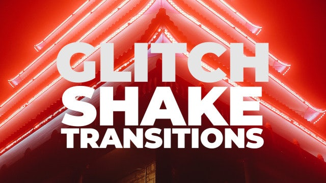 Glitch Shake Transitions: Premiere Pro Presets