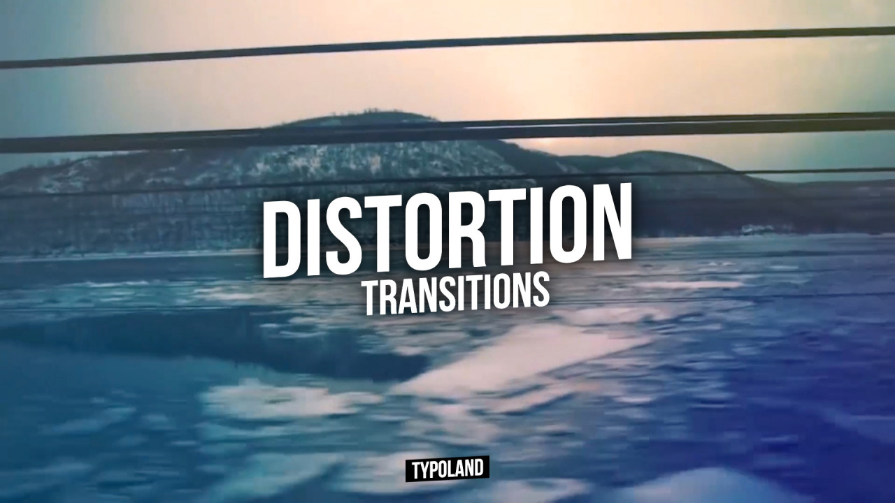 Distortion Transitions 190528