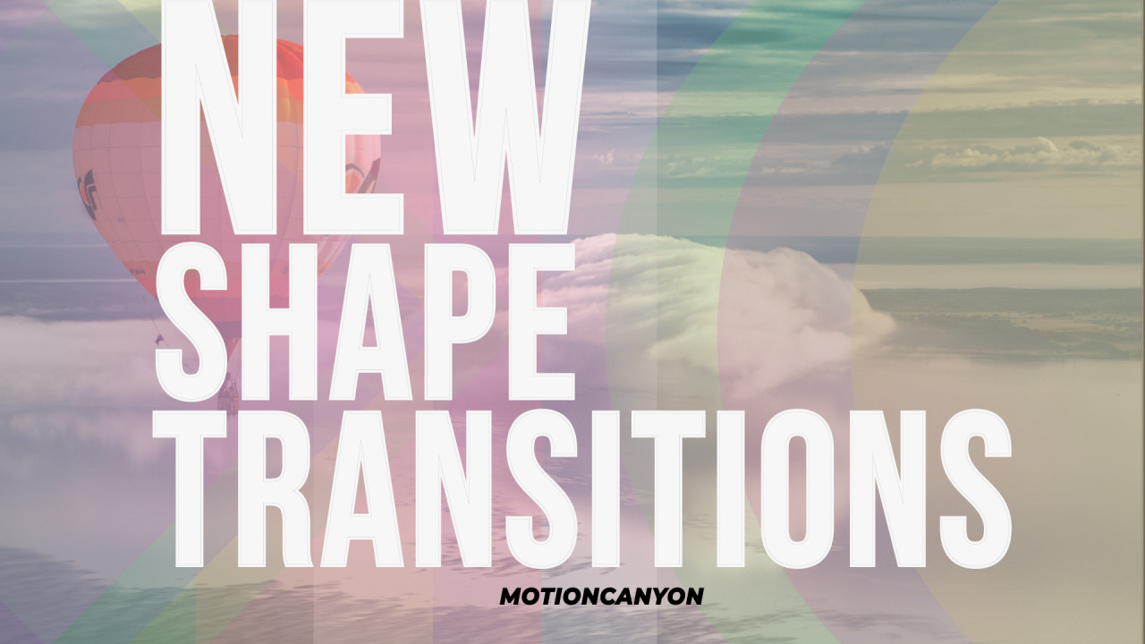 New Shape Transitions 190801 + Music
