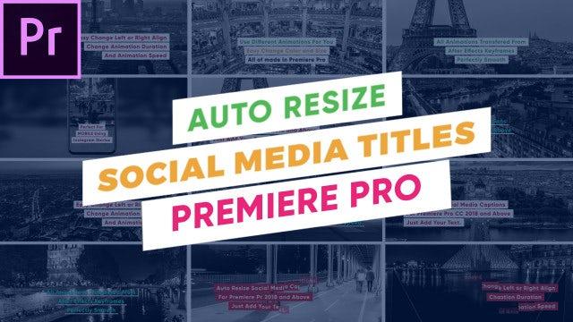 Auto Resize - Social Media Titles: Premiere Pro Templates