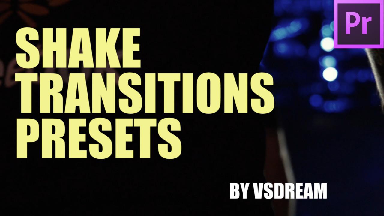 Shake Transitions Presets 192610 + Music