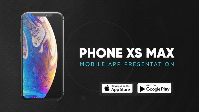 Phone Xs Max - Smartphone App Presentation: After Effects Templates