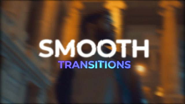 Smooth Transitions: After Effects Presets
