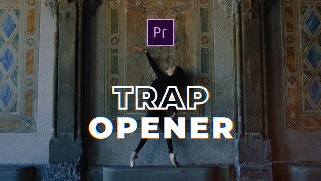 Trap Opener: Premiere Pro Templates