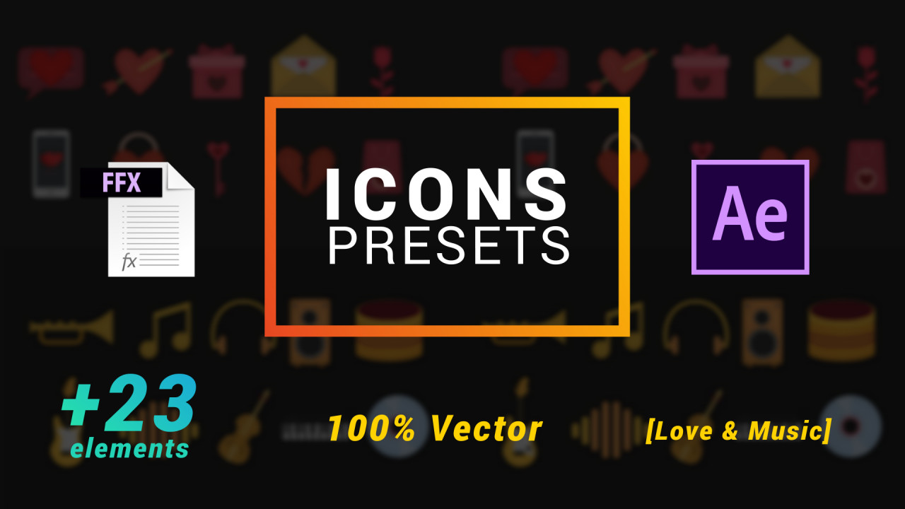 Icons Presets - Love And Music - After Effects Presets