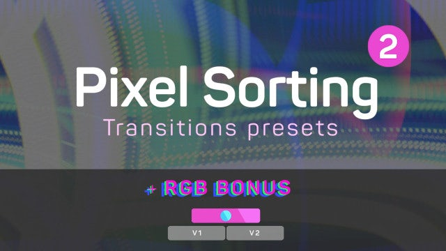 Pixel Sorting Transitions Presets 2: Premiere Pro Presets