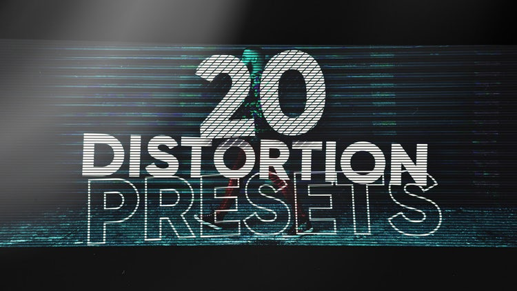 Distortion Presets Pack: Premiere Pro Presets