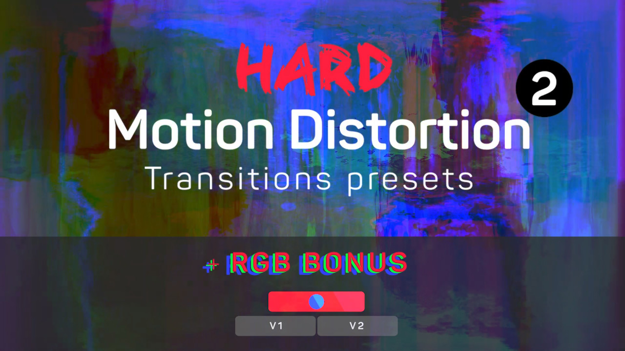 Hard Motion Distortion Transitions Presets 2  207738 + Music