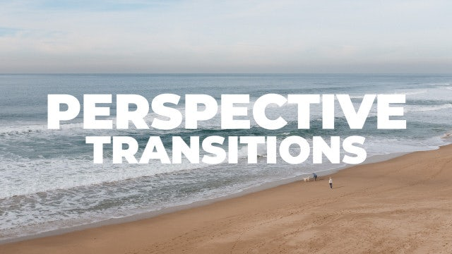 Perspective Transitions: Premiere Pro Presets