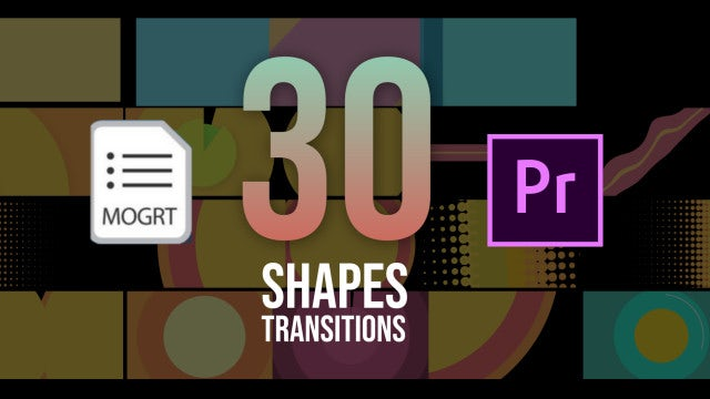 30 Shapes Transitions Pack: Motion Graphics Templates