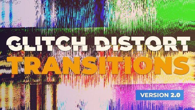 Glitch Distort Transitions [v 2.0]: Premiere Pro Presets